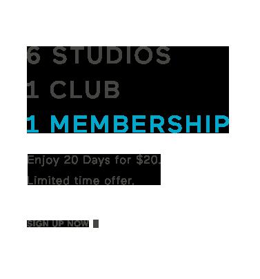 6 Studios 1 Club 1 Membership - Enjoy 20 Days for $20